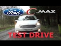 Ford C-Max Test Drive