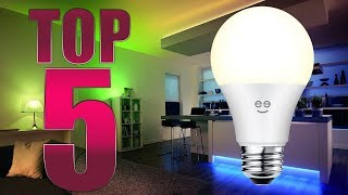 Top 5 Best Smart Light Bulbs 2018