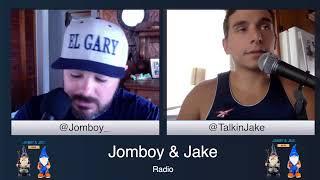 176 | July 16th | Jomboy & Jake Radio