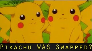 Pokemon Theory: Ash's Pikachu WAS Swapped?!