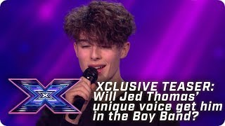 XCLUSIVE TEASER: Will Jed Thomas' unique voice get him in the Boy Band? | X Factor: The Band