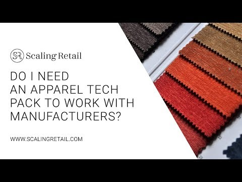 Do I Need an Apparel Tech Pack to Work with Manufacturers?