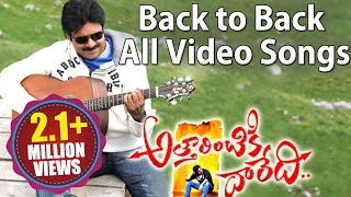 Attarintiki Daredi - Attarintiki Daredi Back to Back All Full Video Songs ||  Pawan Kalyan, Samantha