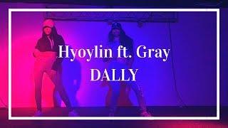 Hyolyn(효린) - Dally(달리) (ft.GRAY) by ACLASS | Short Version |