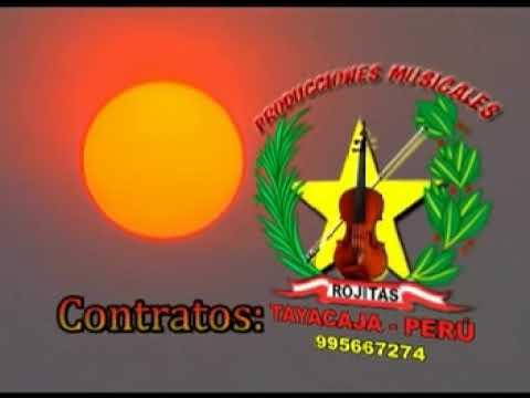 Santiago Rojitas Producciones de Conjunto Expresion Andina de Tayacaja. Mensajerito de Villa Tintay