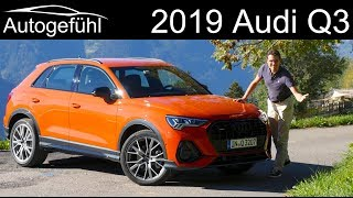 Audi Q3 FULL REVIEW all-new 2019 comparison of trims, suspensions, engines - Autogefühl