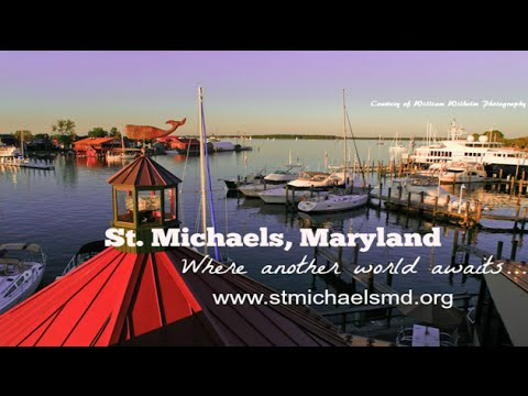 Visit St. Michaels, Maryland