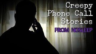 3 Creepy PHONE CALL Horror Stories [NoSleep Stories] (Feat. Mr. Haunted)