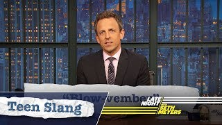 Seth Explains Teen Slang (Thanksgiving Edition): Mayflower, Blow-vember
