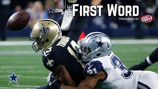 The First Word - Cowboys Beat Saints | Dallas Cowboys 2018