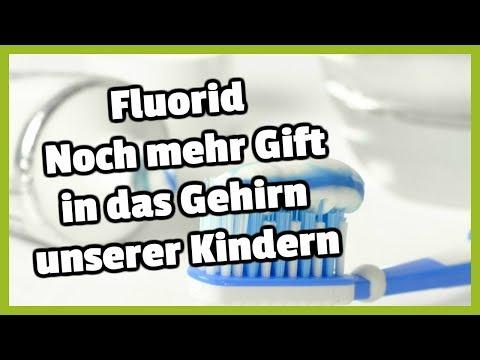 Fluorid - Noch mehr Gift in das Gehirn unserer Kindern