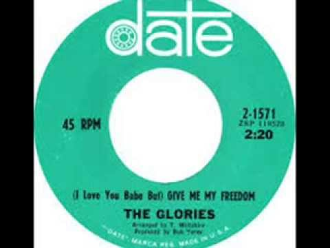 The Glories~i Love You Baby But Give Me My Freedom video