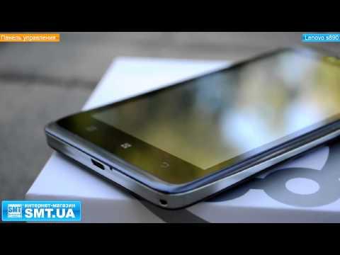 ... обзор на китайский смартфон Lenovo S890
