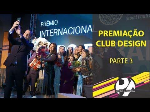 Premiação Club Design (Parte 3)