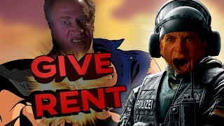 The Quest For RENT - Rainbow Six Siege