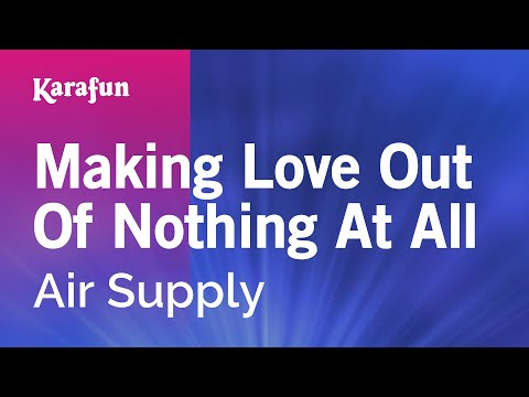 Karaoke Making Love Out Of Nothing At All - Air Supply * video