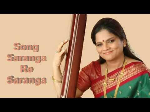 Saranga Re Saranga by Devaki Pandit from Aie Shappath