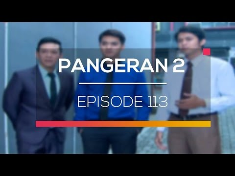 download lagu Pangeran 2 - Episode 113 gratis