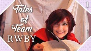 Tales of Team RWBY // Log #1