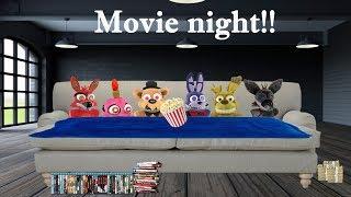 Fnaf plush- Movie Night