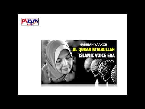 HABIBAH YAAKOB - ISLAMIC VOICE ERA - noramin
