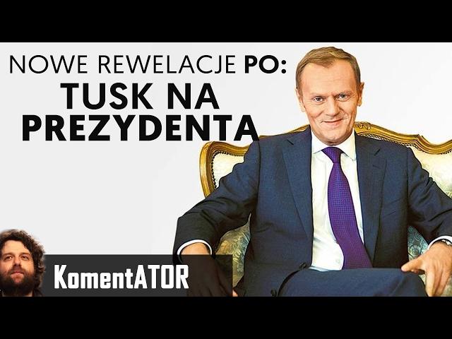 Powrót Donalda Tuska do Polski i Start w Wyborach Prezydenckich - PO MAJACZY? - Komentator #539