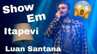 Show Luan Santana em Itapevi : DarkWolfs