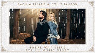 Zach Williams, Dolly Parton - There Was Jesus (Pop Up Music Video)