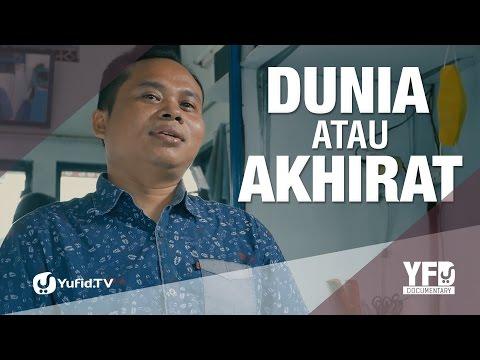 Dunia Atau Akhirat? (Potong Rambut Tutup Saat Shalat) - Yufid Documentary