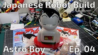 Building an Astro Boy Robot -  Episode 04