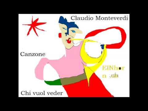 Монтеверди Клаудио - Chi vuol veder d