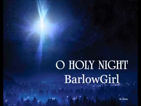 Barlow Girl - Oh Holly Night