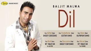 Dil | Baljit Malwa