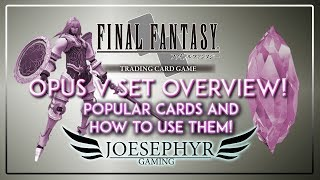 Final Fantasy TCG - Opus V Set Overview: Which Cards To Go For?