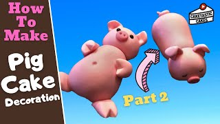 How To Make a PIG on its BELLY Cake Decoration with Caketastic Cakes Instructions