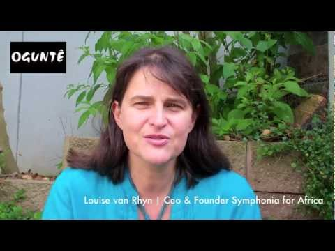 OGUNTE interviews Louise van Rhyn - Symphonia for South Africa