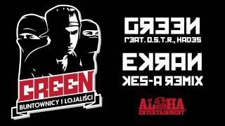 Green feat. O.S.T.R., Hades - Ekran (Kes-a Remix)