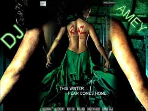 Raaz 2 - Aja - Mahi Saturday Night Mix - Ameya Nadkarni