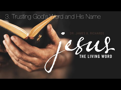 3. Trusting God's Word and His Name