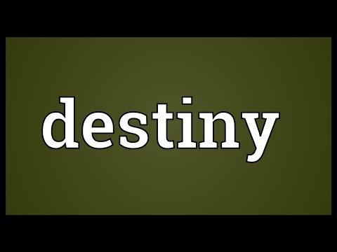 Destiny Meaning