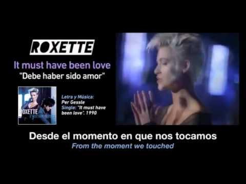 Roxette — it Must Have Been Love (subtítulos Español - Inglés + Video) video