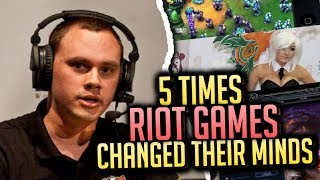 5 Times RIOT GAMES Changed Their Minds