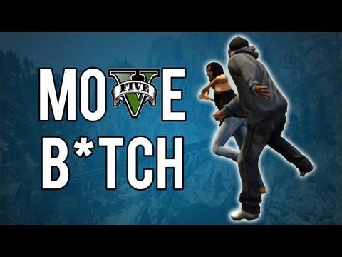 GTA V - Move B*tch.