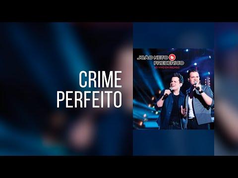 Crime Perfeito   João Neto e Frederico (Clipe Oficial – compartilhe)