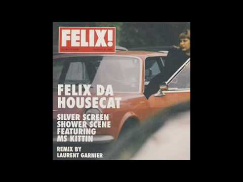 Silver Screen - Felix da Housecat (ORIGINAL)
