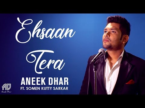 Ehsaan Tera | Aneek Dhar Ft. Somen Kutty Sarkar | Tribute to Rafi | Hindi Music Video 2018
