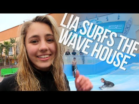 Lia Surfs the Wave House
