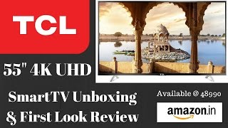 Hindi   TCL L55P1US 55 inches) 4K Ultra HD Smart LED TV Unboxing and First Look Review
