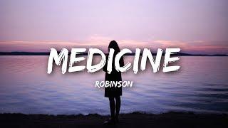 Robinson - Medicine (Lyrics)