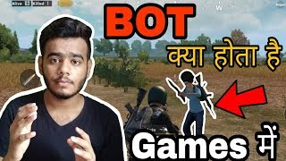 """What is """"BOTS"""" in Games 